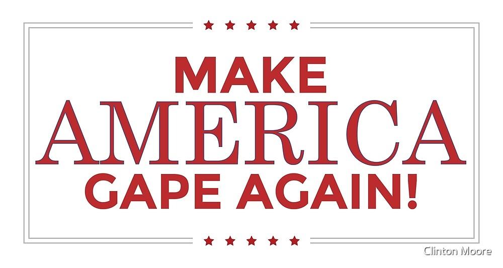 make america gape again