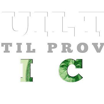 Guilty Until Proven Rich by sogr00d