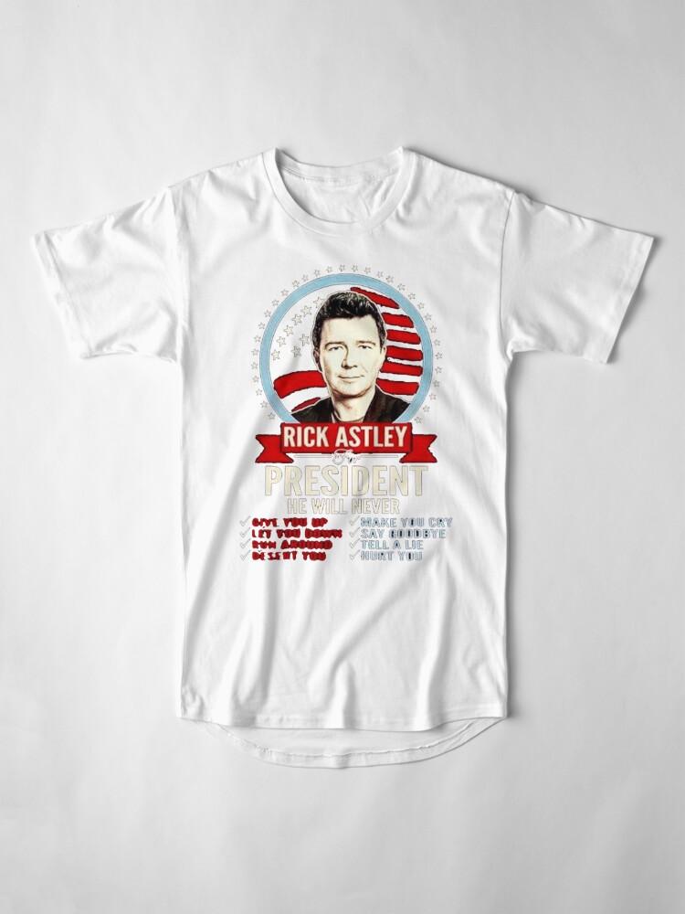 Alternate view of rick astley for president Long T-Shirt