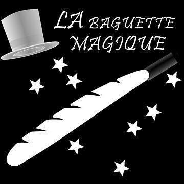Magic Wand French LA BAGUETTE MAGIQUE by kailukask