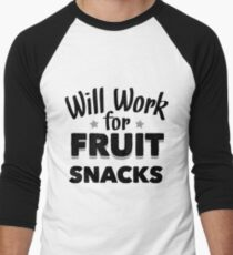 Will Work For Fruit Snacks Men's Baseball ¾ T-Shirt