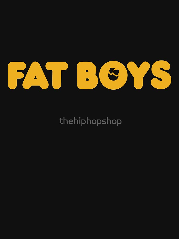 Fat Boys by thehiphopshop