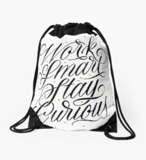Work Smart, Stay Curious Drawstring Bag