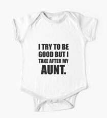 Take After My Aunt Funny One Piece - Short Sleeve