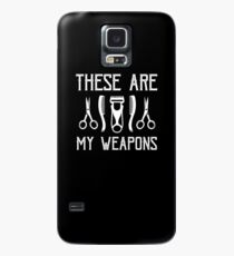 These Are My Weapons Case/Skin for Samsung Galaxy
