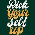 Pick Your Self Up by Angelina Kein
