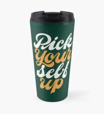 Pick Your Self Up Travel Mug