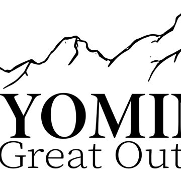 Wyoming The Great Outdoors by FancyDancyNancy