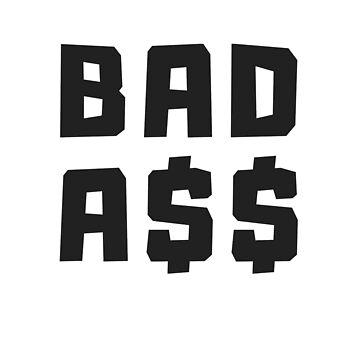 bad ass by MallsD