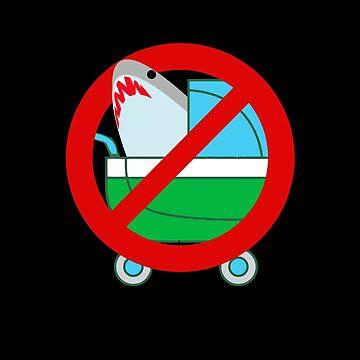 No Sharks In Baby Stroller by wrestletoys