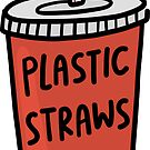 Plastic Straws Suck by Michelle Tam