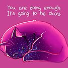 """""""You Are Doing Enough"""" Cat by thelatestkate"""