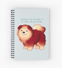 """""""Whatever You Manage to Do"""" Pup Spiral Notebook"""
