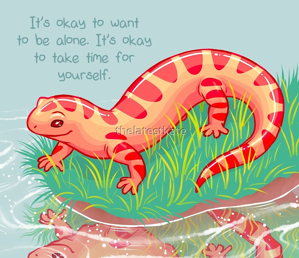 """""""It's Okay to Take Time For Yourself"""" Salamander by thelatestkate"""