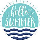 Hello Summer by redwoodandvine