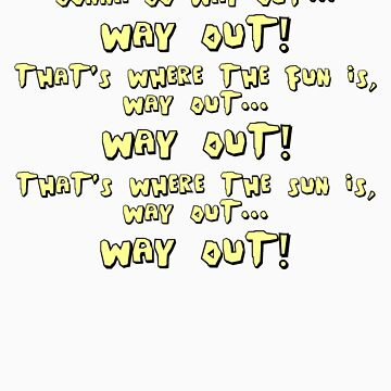Way Out! by Beetlejuice