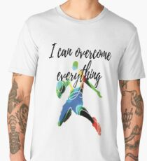 T-shirt I can overcome everything Sport Fitness Gym Men's Premium T-Shirt