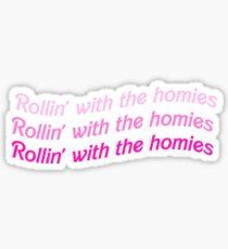 Pegatina Rollin 'con los homies