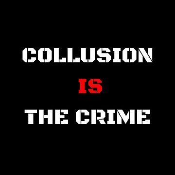 Collusion is the crime - Trump by prouddesigns
