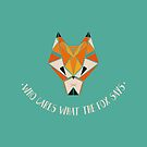 What Does The Fox Say?  by Yara Berjawi