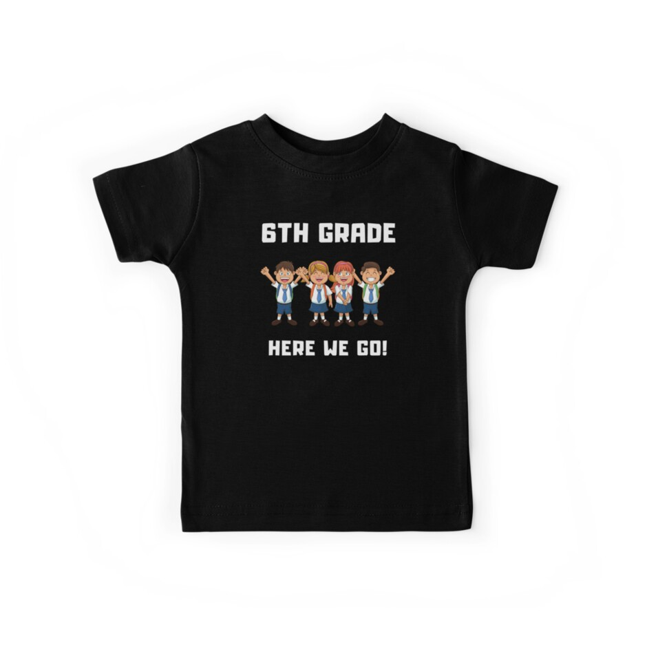 Team 6th Grade T Shirt Back To School Clothing Kids Tees By