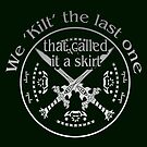 Funny Irish T-shirt We Kilt The Last One St. Paddy's Day  by MYCUPOFT