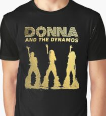 The Great Donna and the Dynamos Graphic T-Shirt