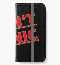 Do not panic iPhone Wallet/Case/Skin
