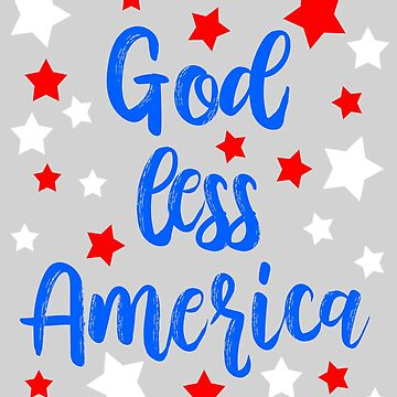 God Less America 2 by nataliebohemian