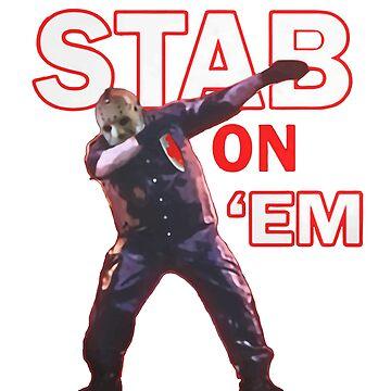 Stab On Em Halloween Horror Jason Mask Dab Design by ThePrintGuys