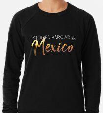 Mexico Study Abroad Lightweight Sweatshirt