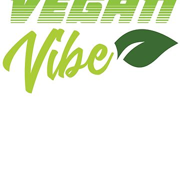 Vegan vibe by Design123
