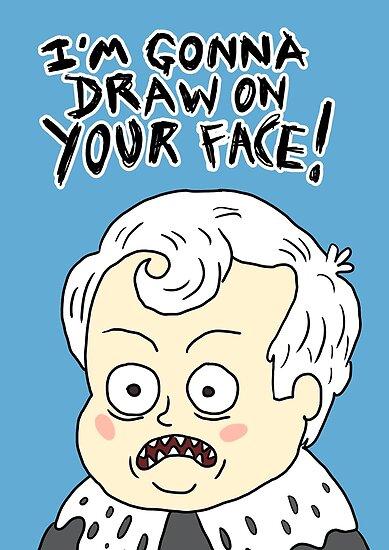 Pósters «¡Voy a dibujar en tu cara!» de Destinauts | Redbubble