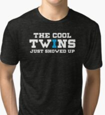 Funny The Cool Twins Just Showed Up Tri-blend T-Shirt