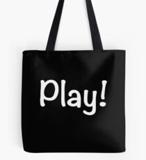 Play! Tote Bag