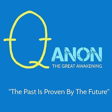 QAnon | The Great Awakening  by JWprints