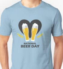 National Beer Day - beer day shirt  Unisex T-Shirt