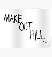 Make Out Hill Poster