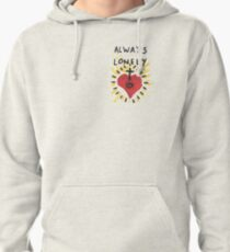 Always Lonely Pullover Hoodie
