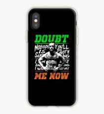 cool wamt doubt conor iPhone Case
