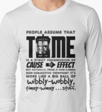 Wibbly-Wobbly Timey-Wimey...Stuff. Long Sleeve T-Shirt