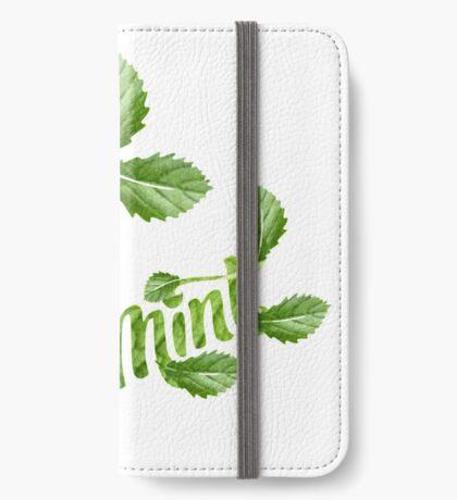 Herbal Tea /mint  (12901 Views) iPhone Wallet