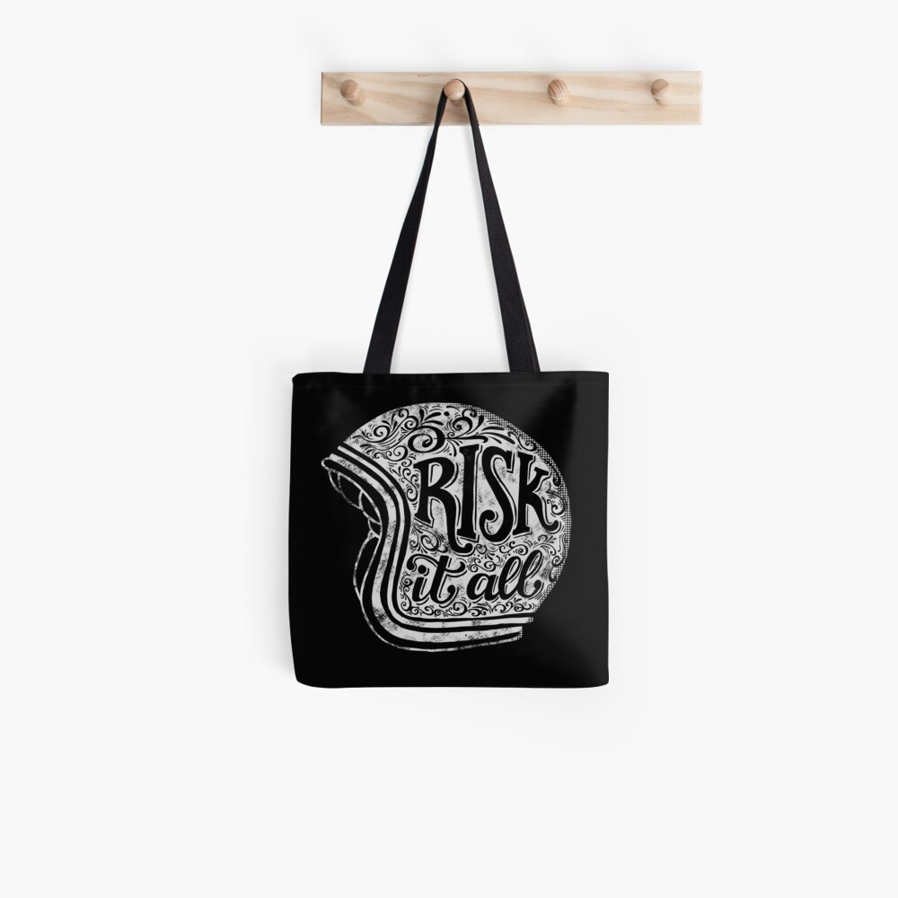 Risk It All Tote Bag