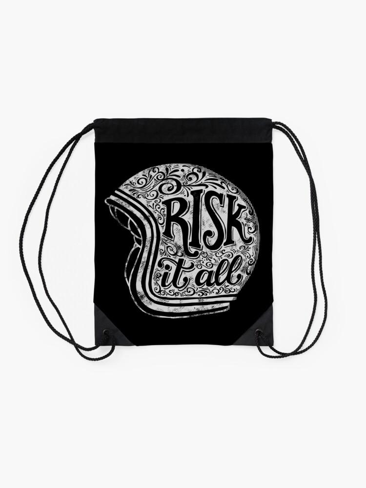 Alternate view of Risk It All Drawstring Bag