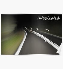 Intoxicated Poster