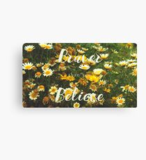 (you are) Braver than you Believe Canvas Print