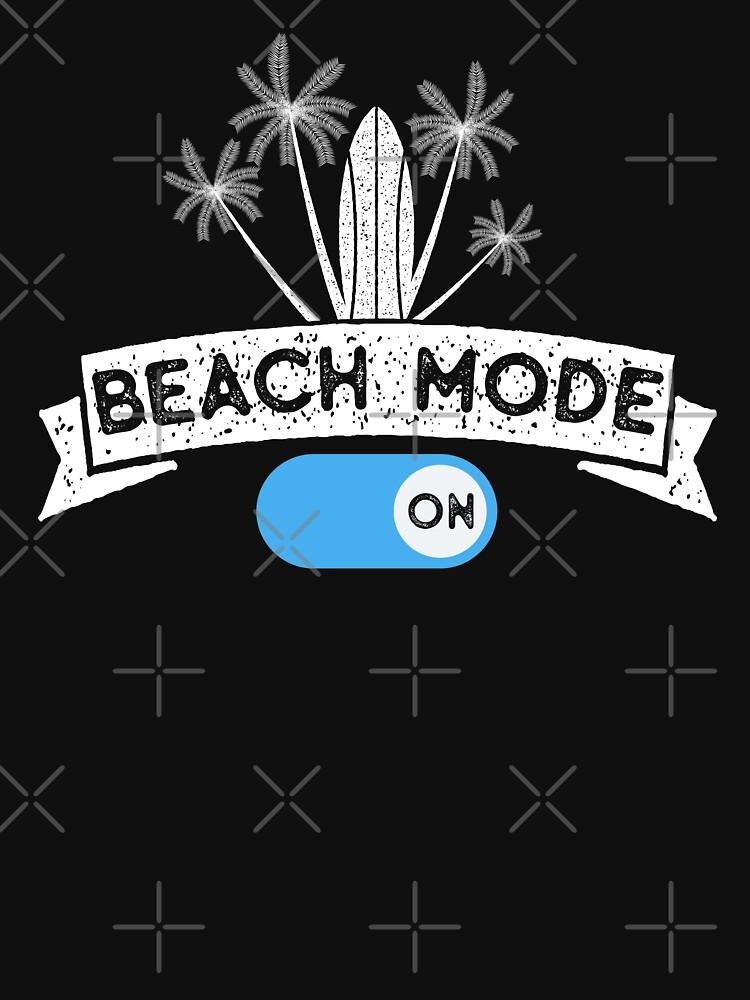 Beach Mode, Summer Vacation by ShirtPro