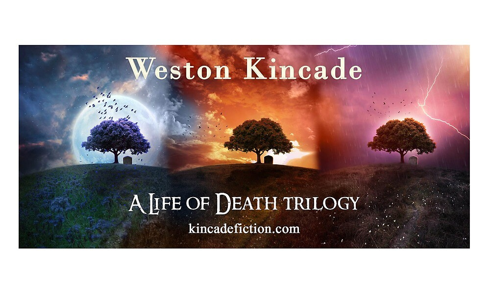 A Life of Death Collection by Weston Kincade