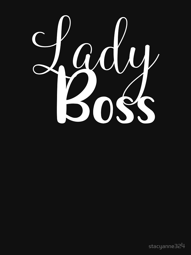 Girl Boss Lady Boss Female Small Business Owner by stacyanne324