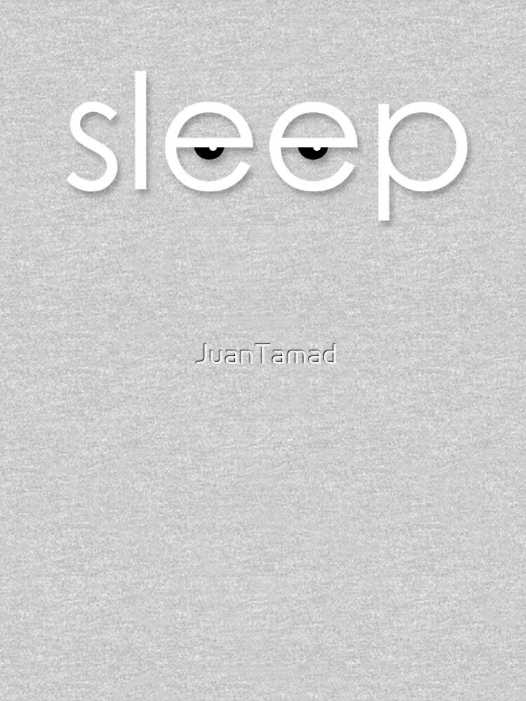 BITCH SLEEP! by JuanTamad